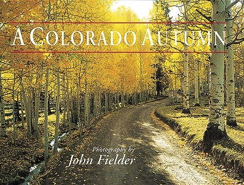 Colorado Autumn: Fielder, John