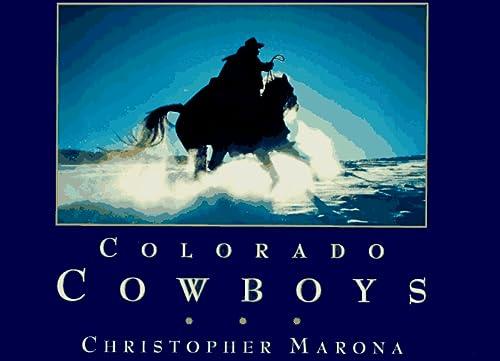 Colorado Cowboys [Signed By Author]: Marona, Christopher