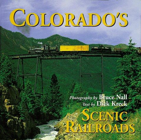 9781565792418: Colorado's Scenic Railroads (Colorado Littlebooks)