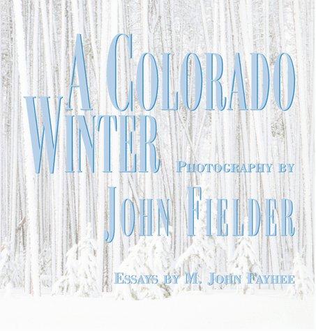 9781565792890: A Colorado Winter