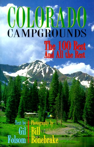 9781565793347: Colorado Campgrounds: The 100 Best and All the Rest
