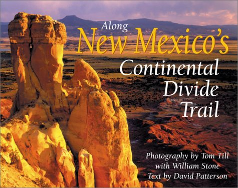9781565793460: Along New Mexico's Continental Divide Trail (The Continental Divide Trail Series)