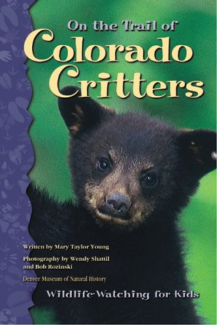 On the Trail of Colorado Critters: Wildlife-Watching for Kids