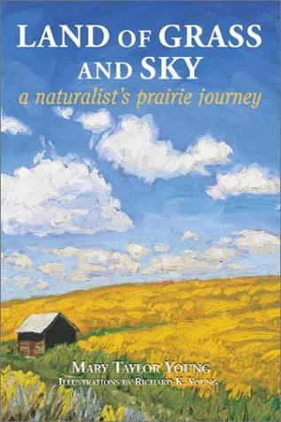 9781565794313: Land of Grass and Sky: A Naturalist's Praire Journey