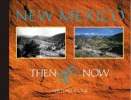 New Mexico Then and Now : Contemporary: Stone, William; Widdison,