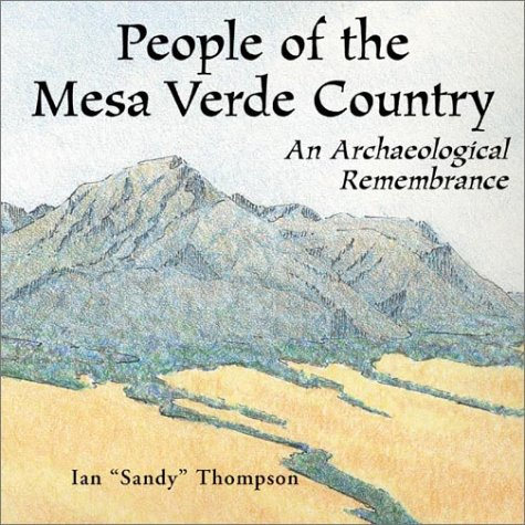 People of the Mesa Verde Country: An: Thompson, Ian