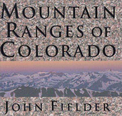 Mountain Ranges of Colorado: John Fielder