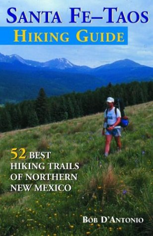 9781565795006: The Sante Fe-Taos Hiking Guide