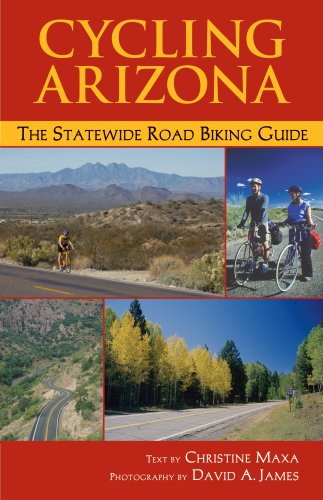 9781565795372: Cycling Arizona: The Statewide Road Biking Guide