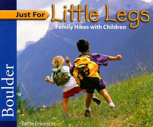 9781565796010: Just for Little Legs: Boulder: Family Hikes with Children