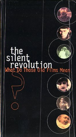 9781565802445: Silent Revolution - What Do Those Old Films Mean? Collection [VHS]
