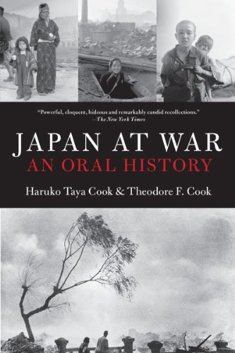 Japan at War: An Oral History: Haruko Taya Cook; Theodore F. Cook