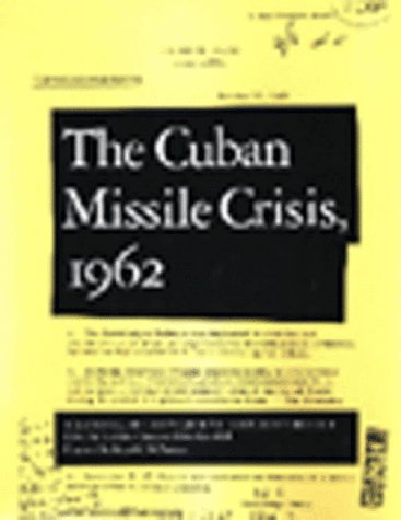 9781565840195: The Cuban Missile Crisis, 1962: A National Security Archive Documents Reader (National Security Archive Documents Readers)
