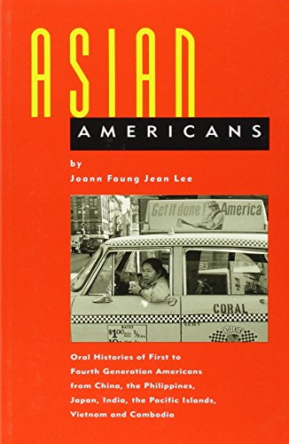 Asian Americans: Oral Histories of First to: Lee, Joann Faung