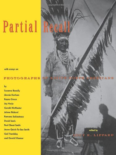 Partial Recall: With Essays on Photographs of: Lippard, Lucy R.