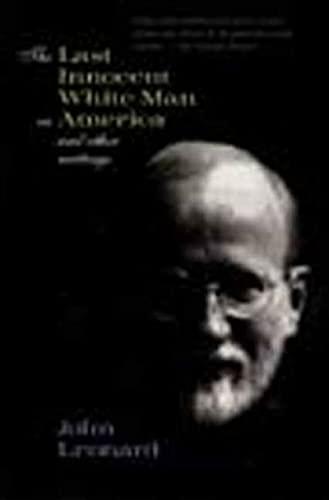 The Last Innocent White Man in America: Leonard, John