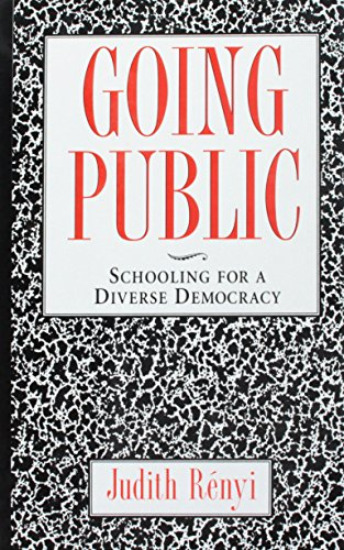 9781565840836: Going Public: Schooling for a Diverse Democracy