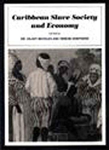 9781565840850: Caribbean Slave Society and Economy: A Student Reader