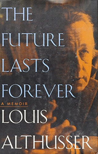 9781565840874: The Future Lasts Forever: A Memoir