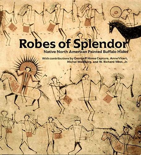 9781565841178: Robes of Splendor: Native American Painted Buffalo Hides