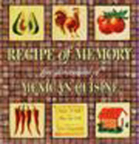 9781565841260: Recipe of Memory: Five Generations of Mexican Cuisine