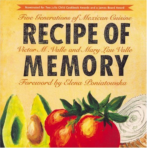 9781565841277: Recipe of Memory: Five Generations of Mexican Cuisine