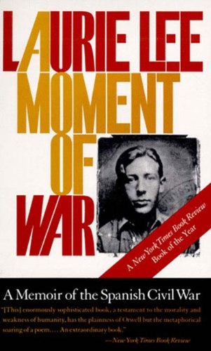 9781565841734: A Moment of War: A Memoir of the Spanish Civil War