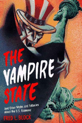9781565841932: The Vampire State: And Other Myths and Fallacies About the U.S. Economy