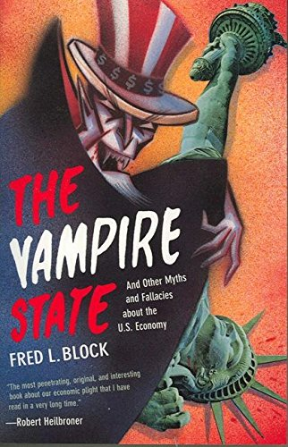 9781565841949: The Vampire State: And Other Myths and Fallacies About the U.S. Economy