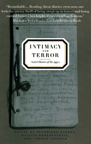 9781565842007: Intimacy and Terror: Soviet Diaries of the 1930's