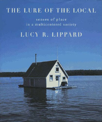 9781565842472: The Lure of the Local: Senses of Place in a Multicentered Society