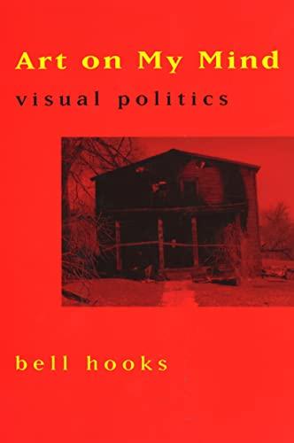 9781565842632: Art on My Mind: Visual Politics
