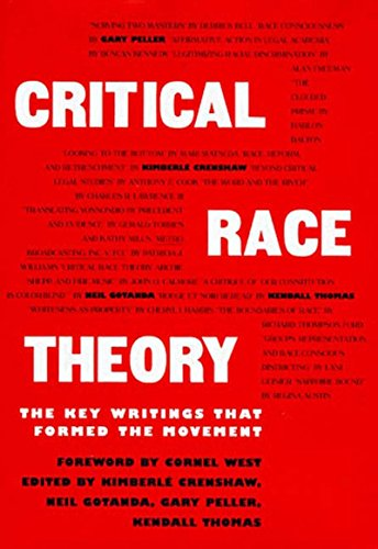 9781565842700: Critical Race Theory: The Key Writings That Formed the Movement
