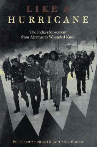 9781565843165: Like a Hurricane: The Indian Movement from Alcatraz to Wounded Knee