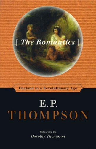 9781565843608: The Romantics: England in a Revolutionary Age
