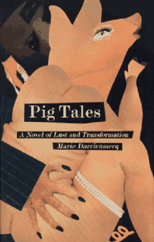 9781565843615: Pig Tales: A Novel of Lust and Transformation (New Press International Fiction)