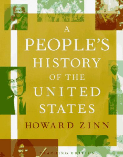 A People's History of the United States: Teaching Edition (1565843665) by Zinn, Howard