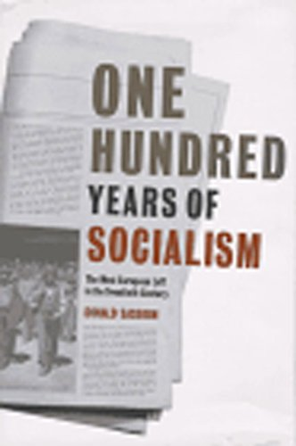 9781565843738: One Hundred Years of Socialism: The West European Left in the Twentieth Century