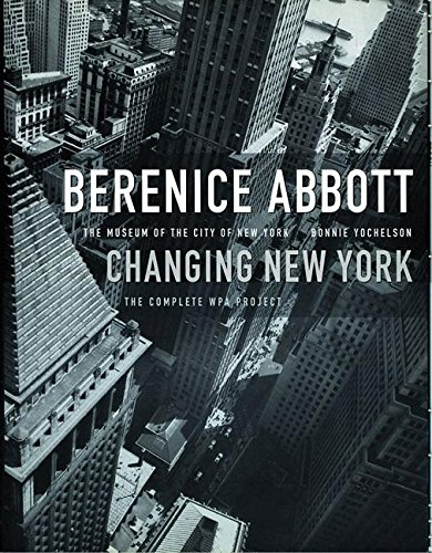 9781565843776: Berenice Abbott: Changing New York