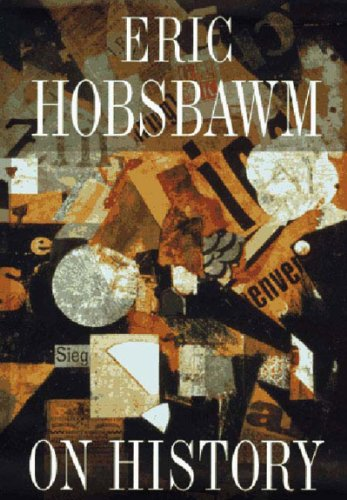 On History (1565843932) by Eric J. Hobsbawm