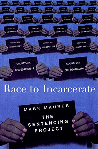 9781565844292: Race to Incarcerate: The Sentencing Project
