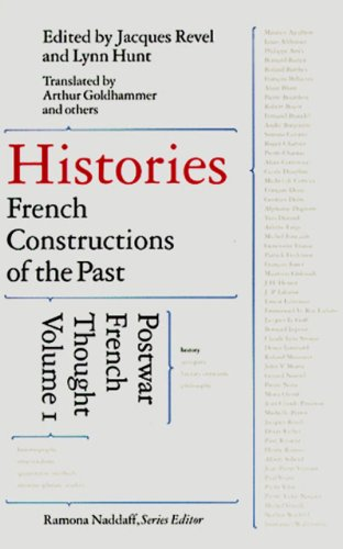 9781565844353: Histories: French Constructions of the Past: 1 (Postwar French Thought)