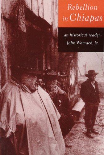 Rebellion in Chiapas: John Womack