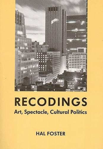 9781565844643: Recodings: Art, Spectacle, Cultural Politics