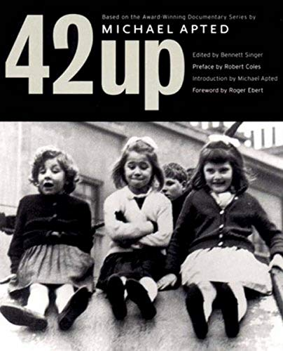 9781565844650: 42 Up: 'Give Me the Child Until He Is Seven and I Will Show You the Man' (7 Up Film Series)