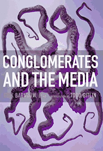 9781565844728: Conglomerates and the Media