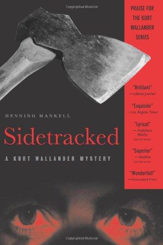 9781565845077: Sidetracked: A Kurt Wallander Mystery
