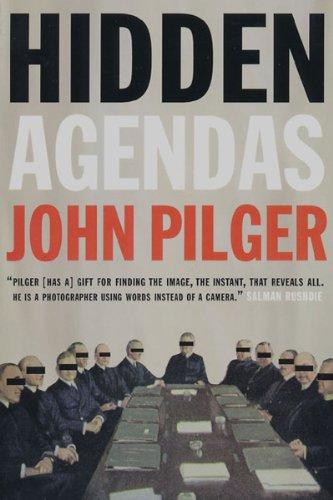 Hidden Agendas: John Pilger