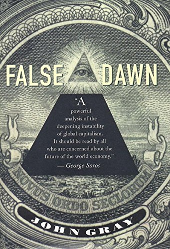 9781565845213: False Dawn: The Delusions of Global Capitalism