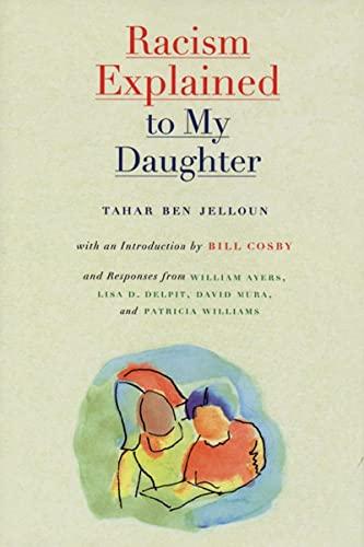 Racism Explained to My Daughter: Tahar Ben Jelloun